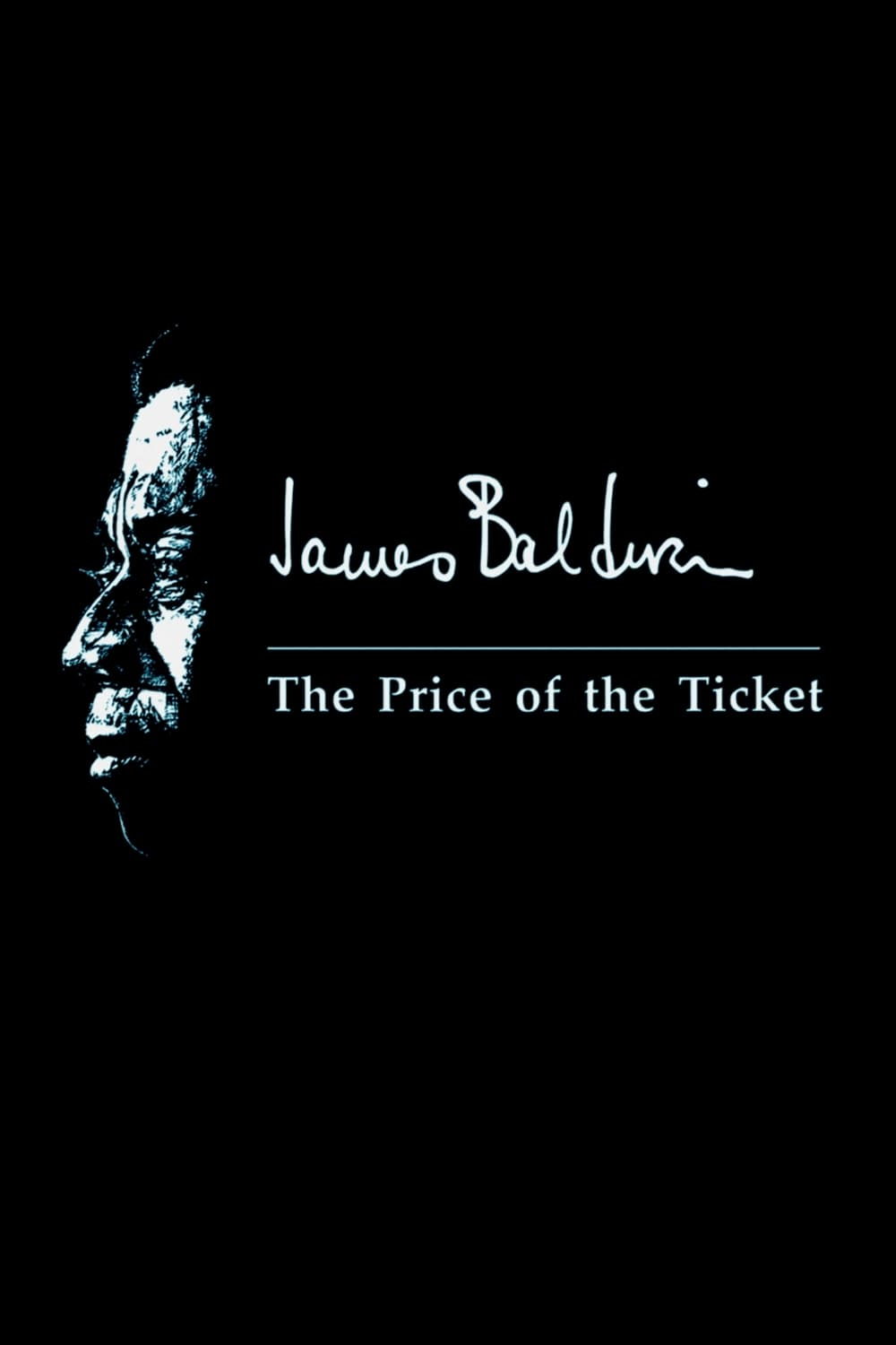 James Baldwin: The Price of the Ticket