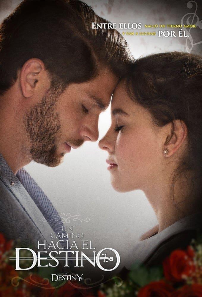 Un Camino Hacia el Destino TV Shows About Love Triangle