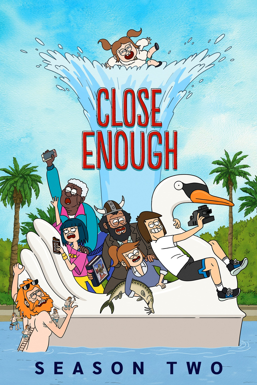 Close Enough Season 2