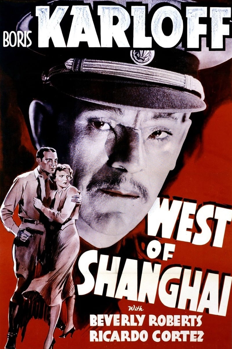 West Of Shanghai (1937)