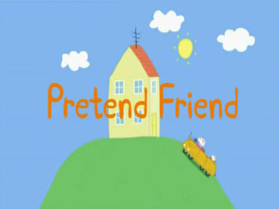 Peppa Pig Season 2 :Episode 16  Pretend Friend