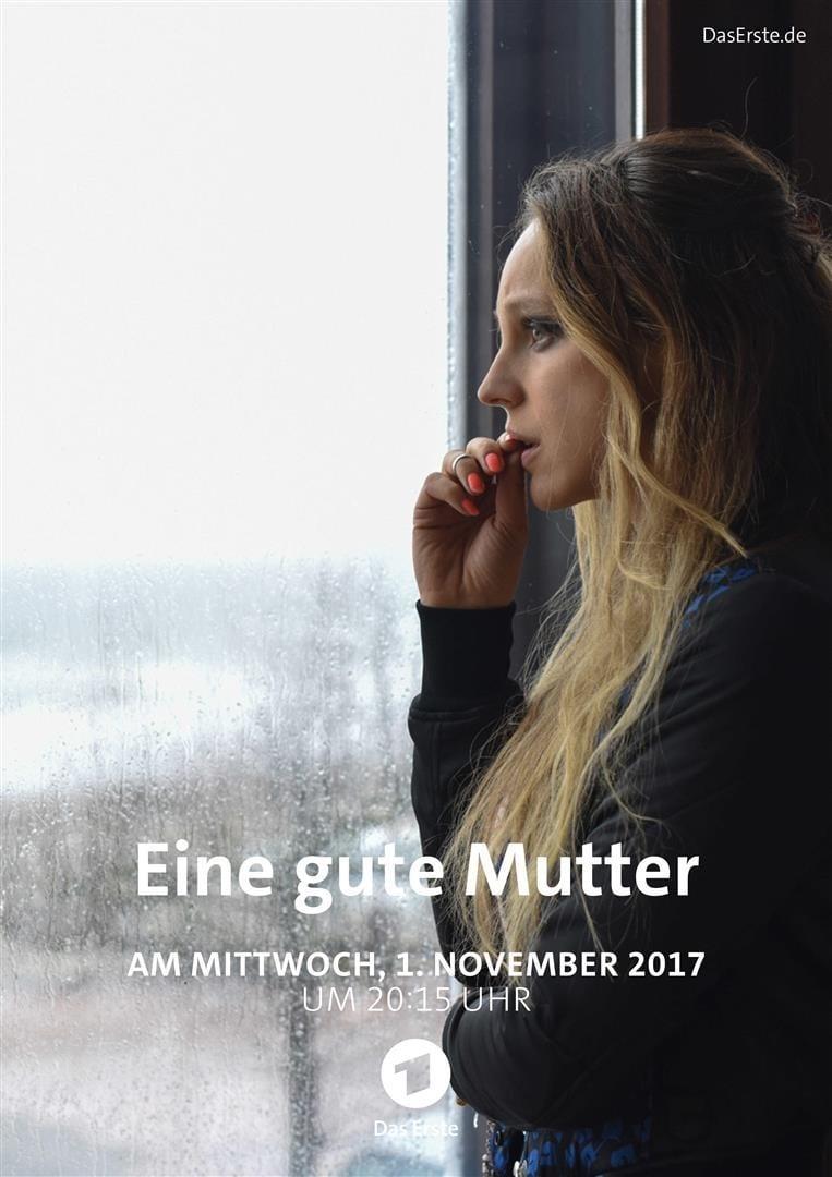 Ver Eine gute Mutter Online HD Español (2017)