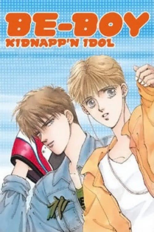 Ver Be-Boy Kidnapp'n Idol Online HD Español ()