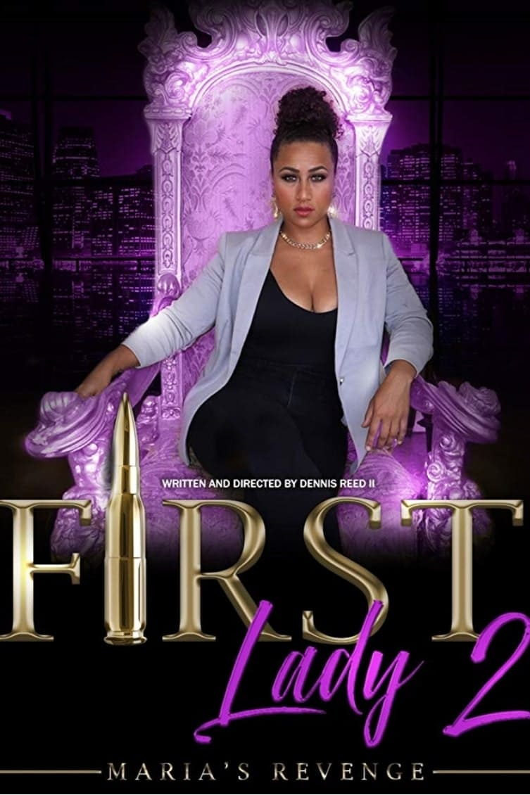First Lady II: Maria's Revenge on FREECABLE TV