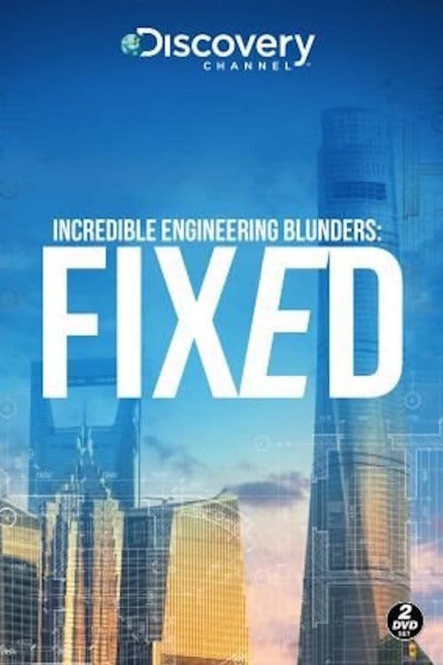 Incredible Engineering Blunders: Fixed TV Shows About Engineering