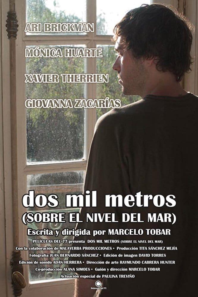 Dos mil metros (sobre el nivel del mar) (2008)