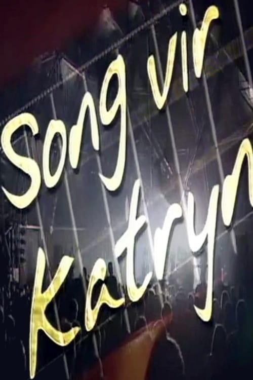 Song Vir Katryn (2003)