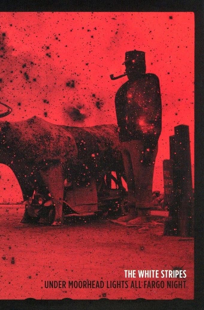 The White Stripes: Under Moorhead Lights All Fargo Night (2011)