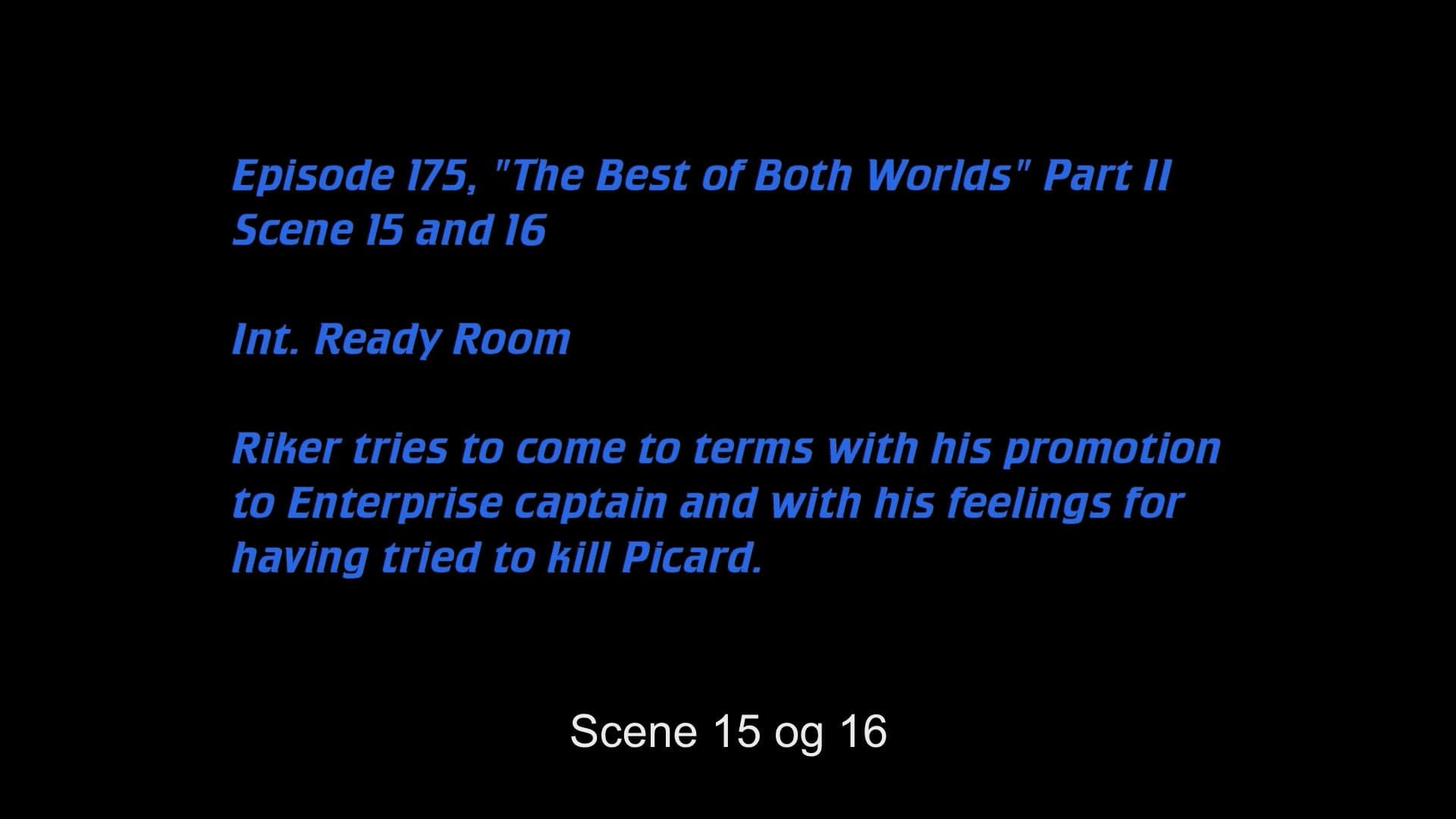 Deleted Scenes: S04E01 - The Best of Both Worlds, Part II-Azwaad Movie Database