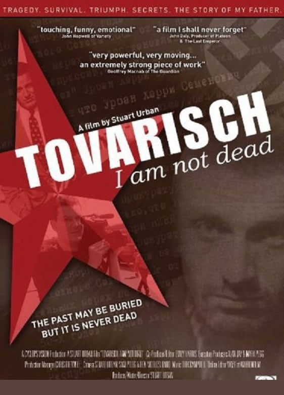 Tovarisch I Am Not Dead (2008)