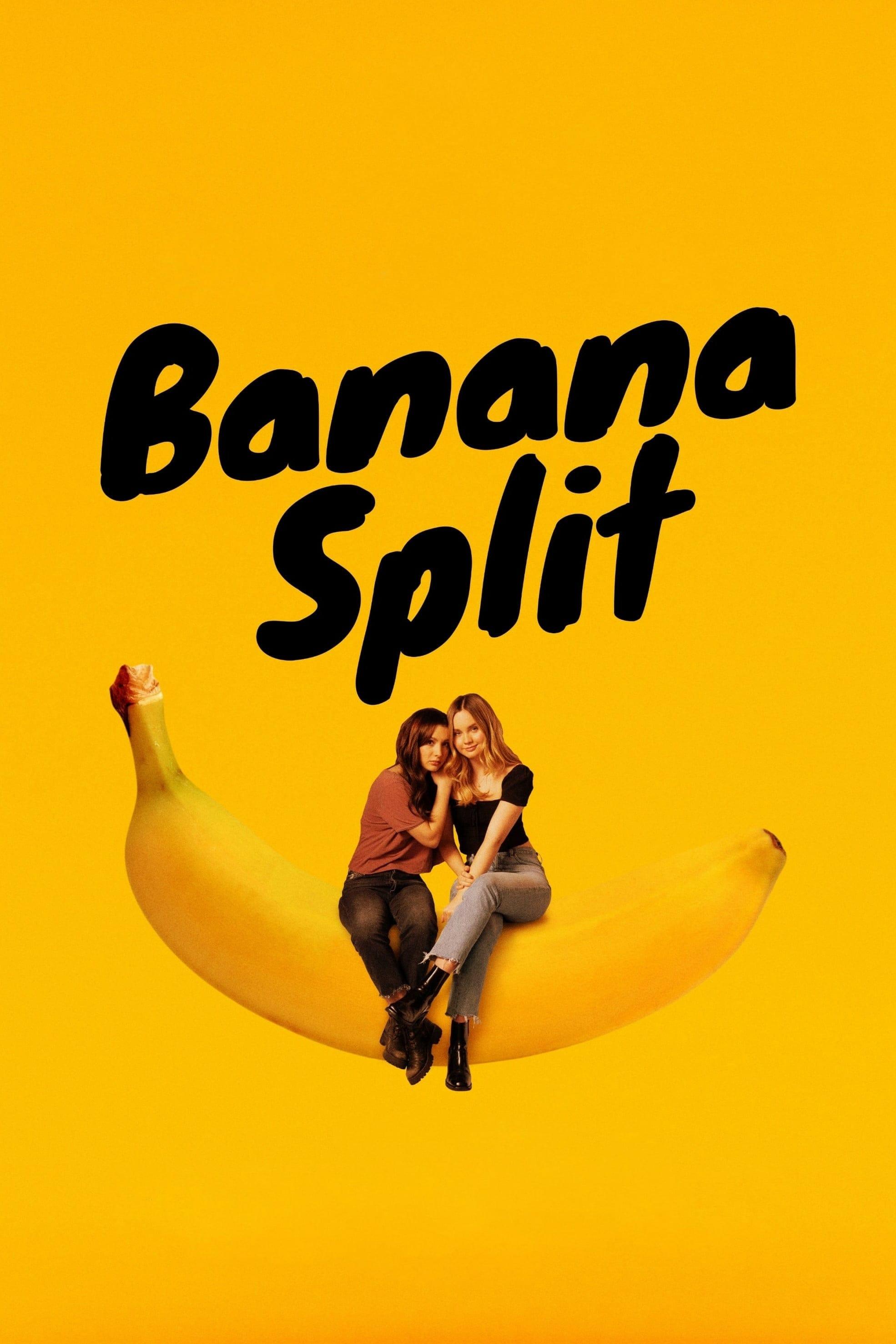Banana Split (2018)