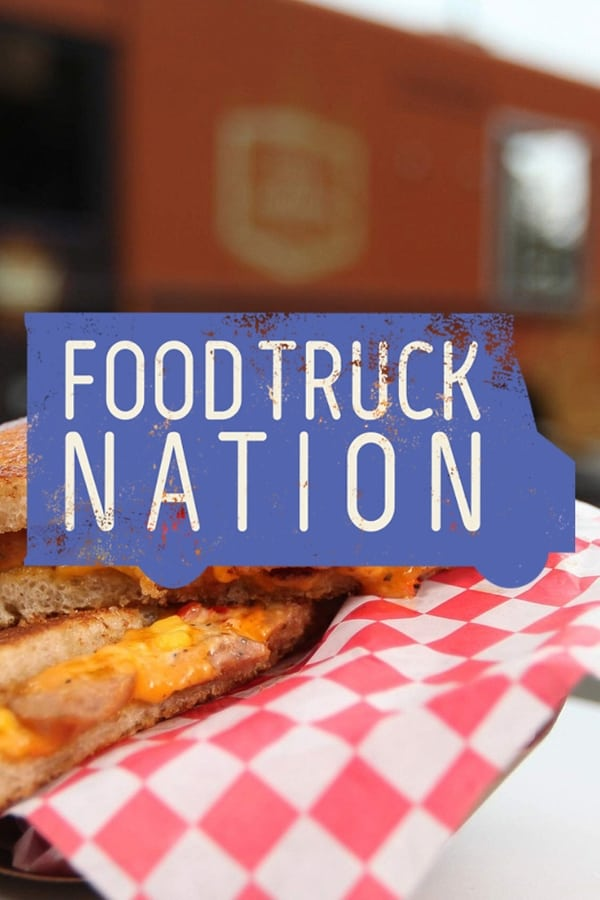 Food Truck Nation (2018)
