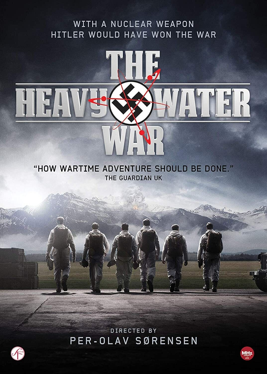 The Heavy Water War: Stopping Hitler's Atomic Bomb
