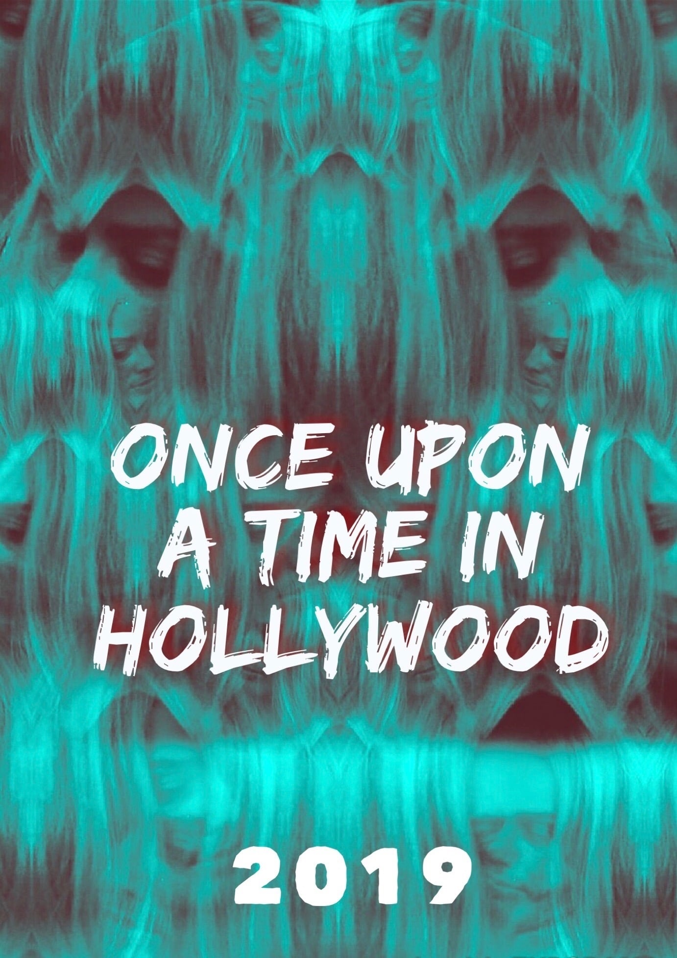 Poster and image movie Film Once Upon a Time in Hollywood - Once Upon a Time in Hollywood 2019