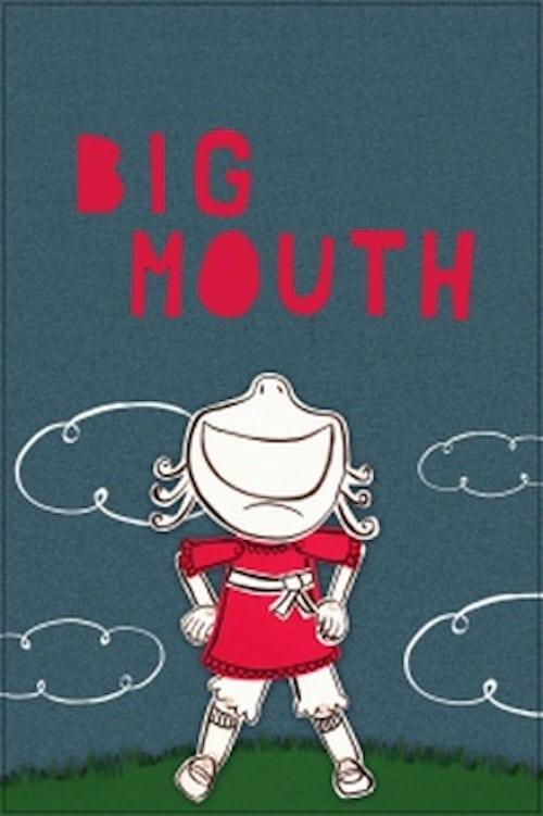 Big Mouth (2012)