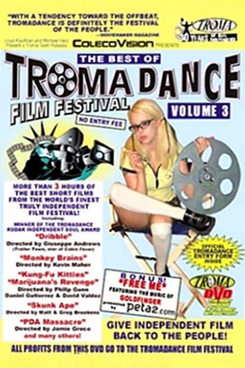 Ver The Best of Tromadance Film Festival: Volume 3 Online HD Español ()