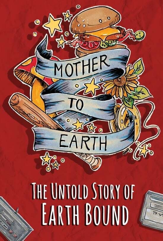 Mother To Earth: The Untold Story Of EarthBound