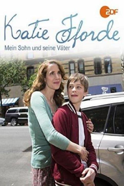 Katie Fforde: Mein Sohn und seine Väter (2016)