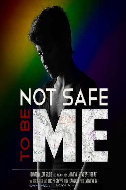 Ver Not Safe to Be Me Online HD Español (2015)