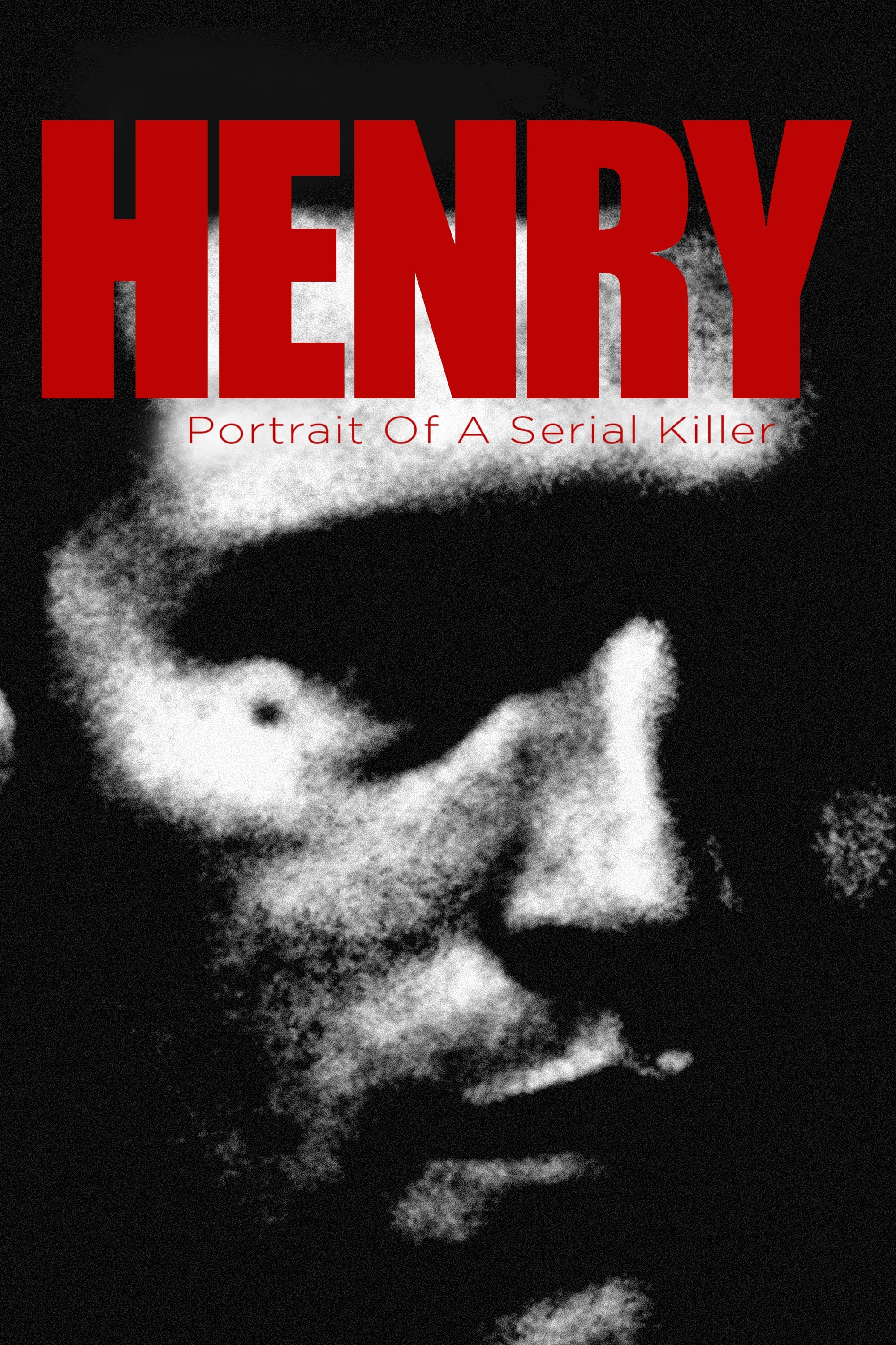 Henry: Portrait of a Serial Killer (1986) - Posters — The Movie Database (TMDb)