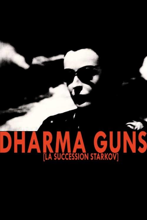 Dharma Guns (2011)