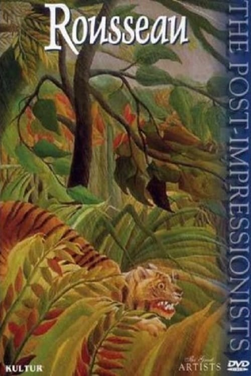 The Post-Impressionists: Rousseau (2000)
