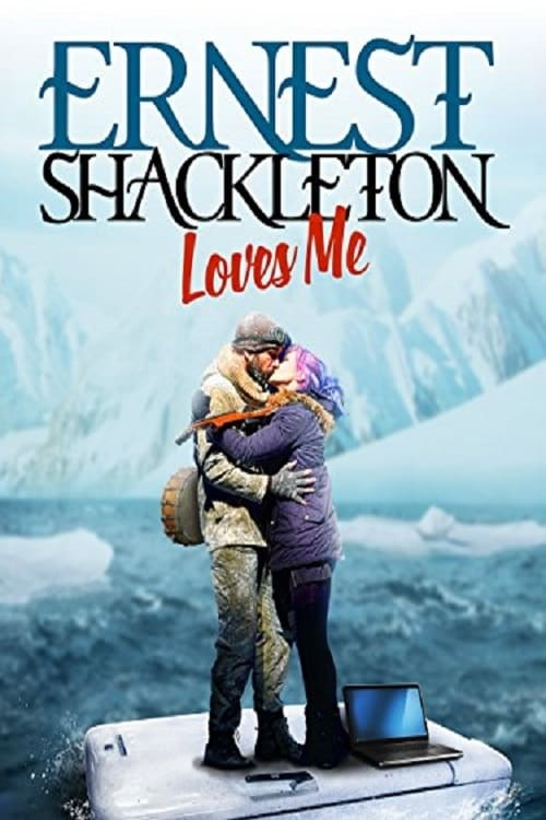 Ver Ernest Shackleton Loves Me Online HD Español ()