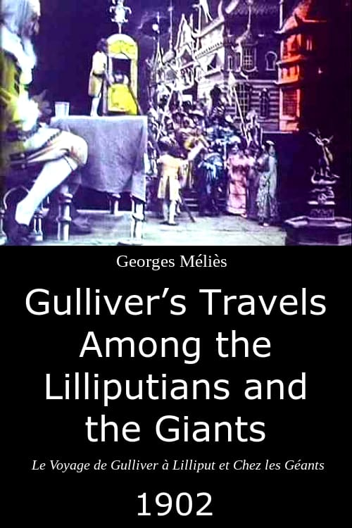 Gulliver's Travels Among the Lilliputians and the Giants (1902)