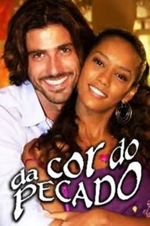 Da Cor do Pecado (2004)