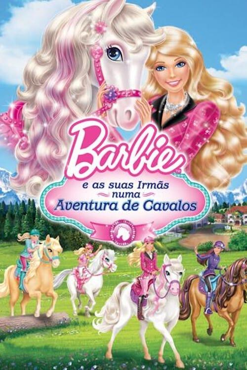 Barbie e suas Irmãs em uma Aventura de Cavalos Dublado