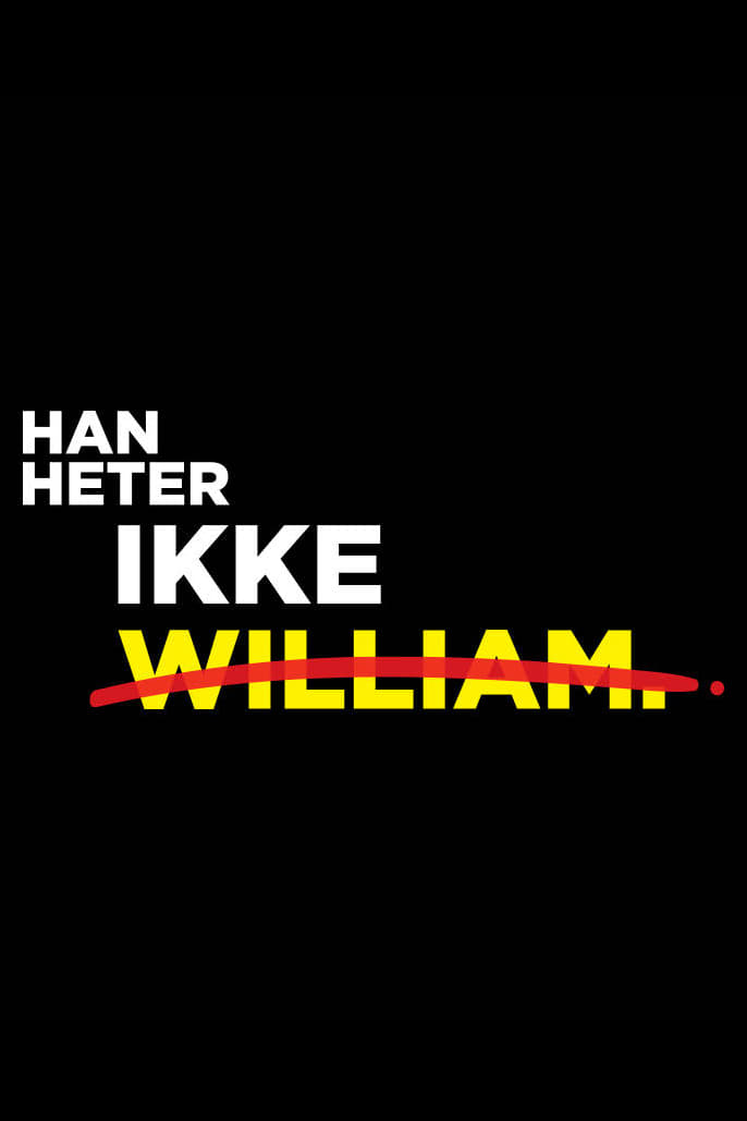 His name is not William Poster