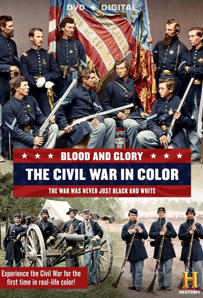 Blood and Glory: The Civil War in Color (2015)