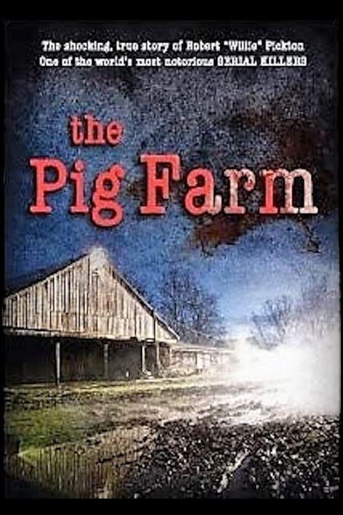 The Pig Farm (2011)