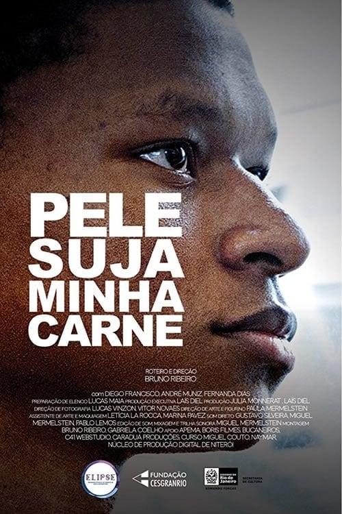watch Pele Suja Minha Carne 2016 Stream online free
