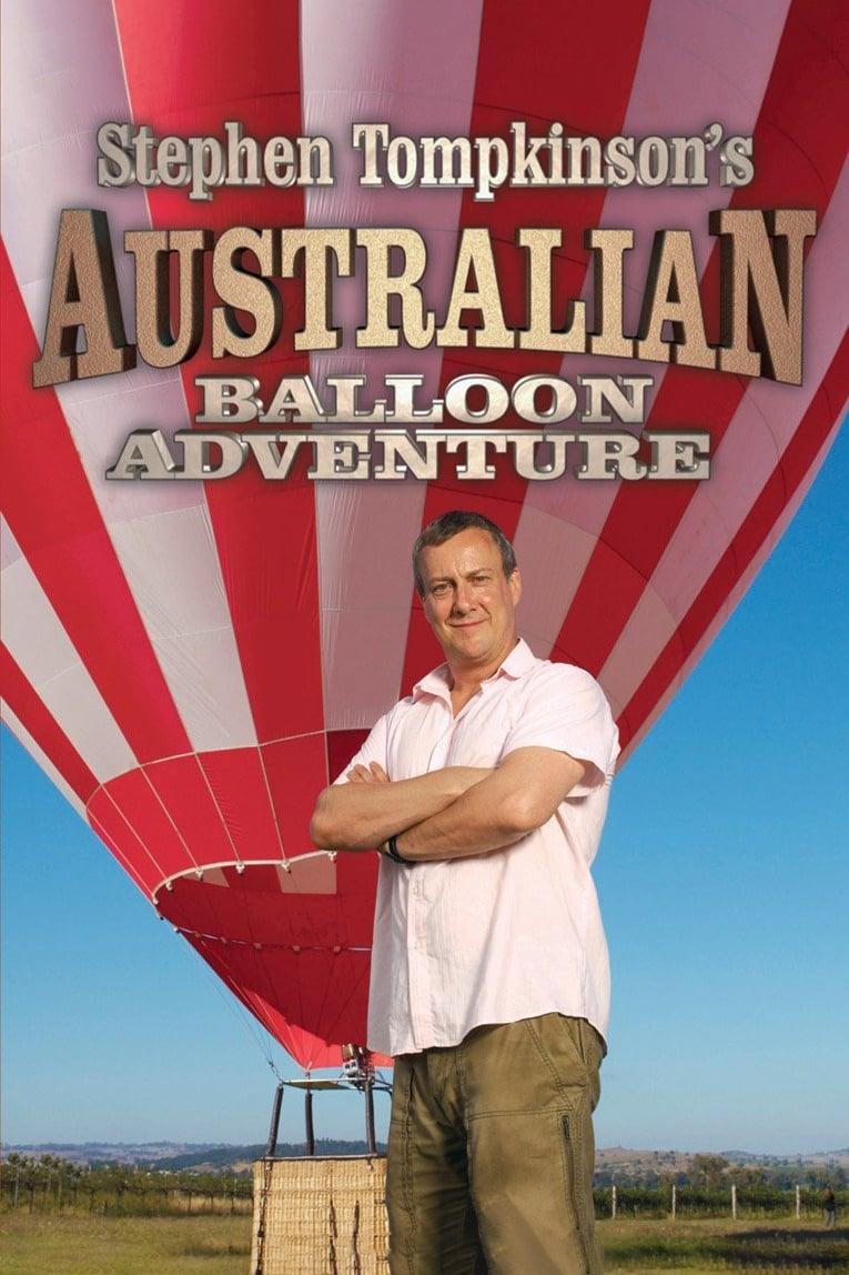 Stephen Tompkinson's Australian Balloon Adventure on FREECABLE TV
