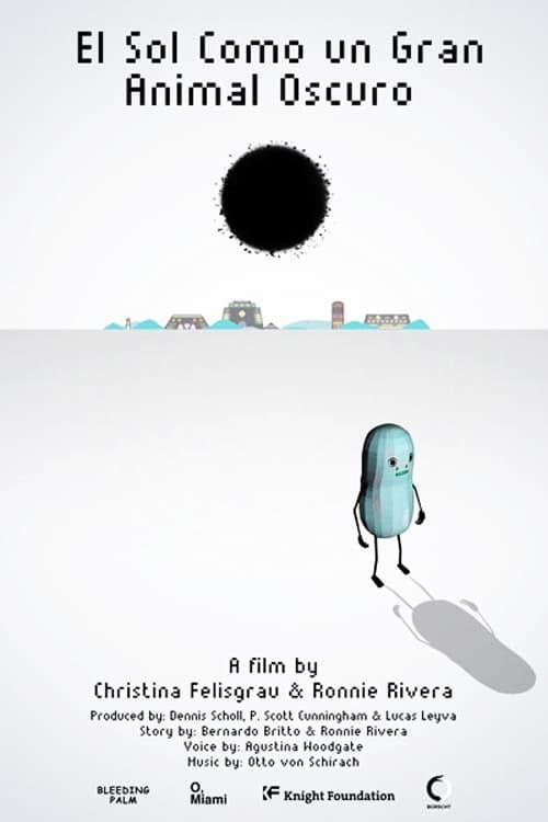 Ver El Sol Como un Gran Animal Oscuro Online HD Español ()