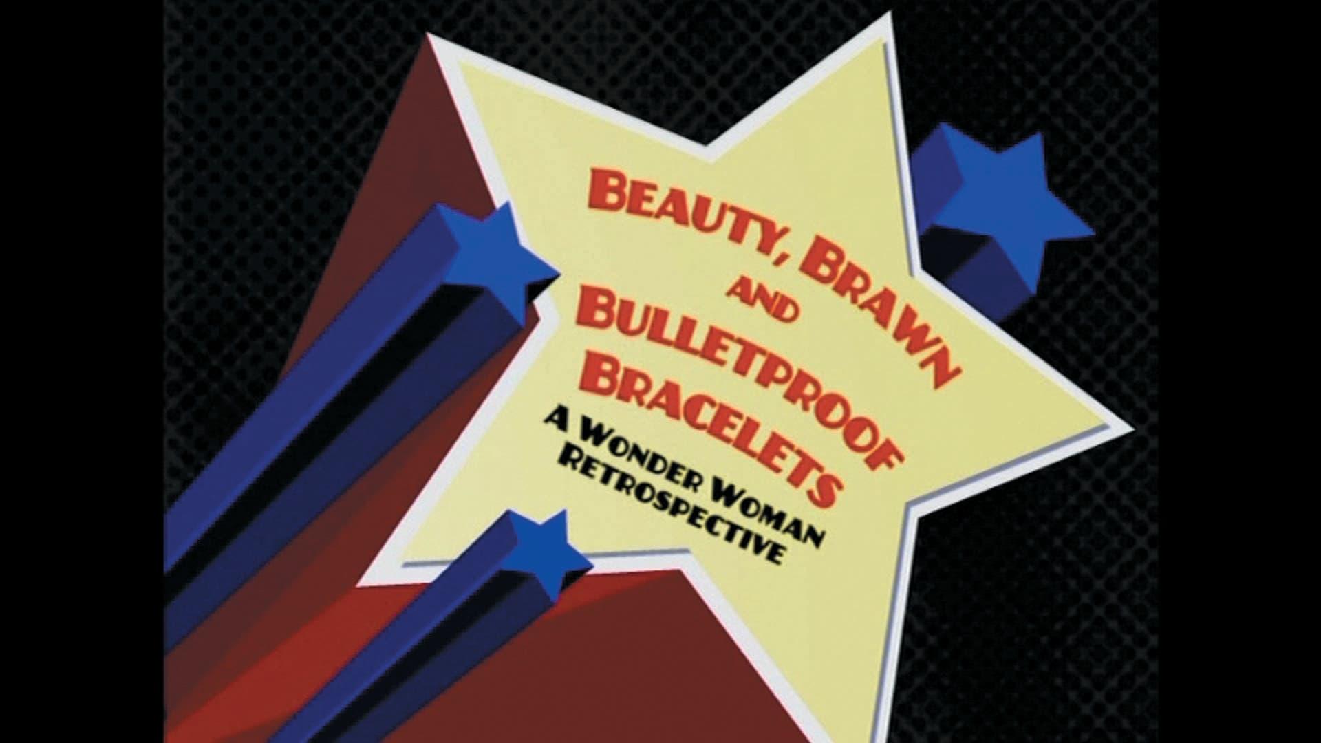 Wonder Woman Season 0 :Episode 1  Beauty, Brawn and Bulletproof Bracelets