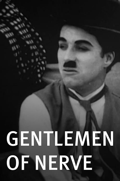 Gentlemen of Nerve (1914)