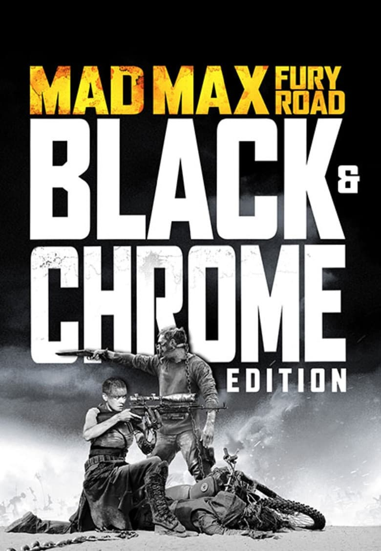 Ver Mad Max: Fury Road – Black & Chrome Edition Online HD Español ()