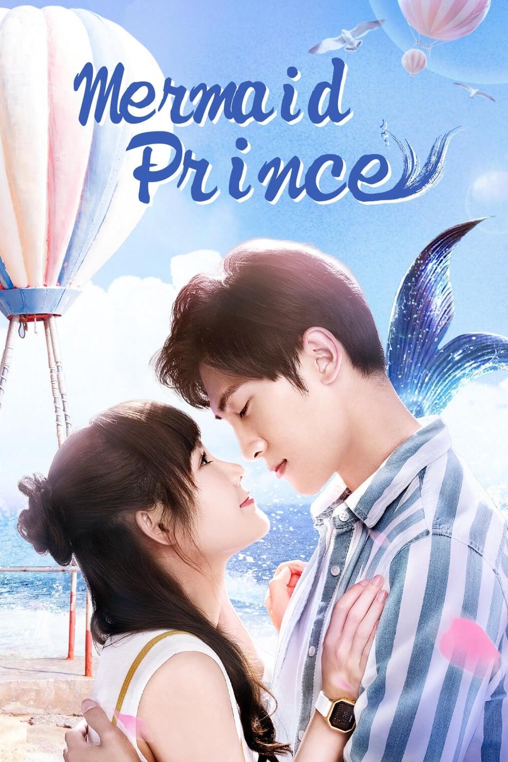ซีรี่ย์จีน Mermaid Prince (2020) เจ้าชายเงือก ซับไทย Ep.1-19