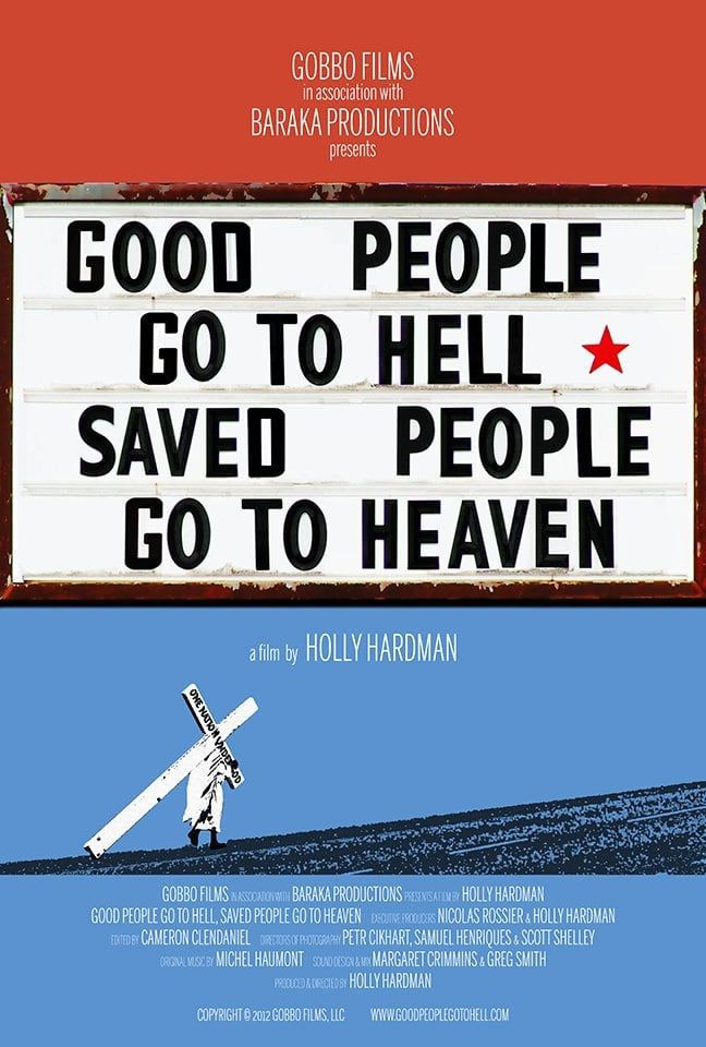 Good People Go to Hell, Saved People Go to Heaven on FREECABLE TV