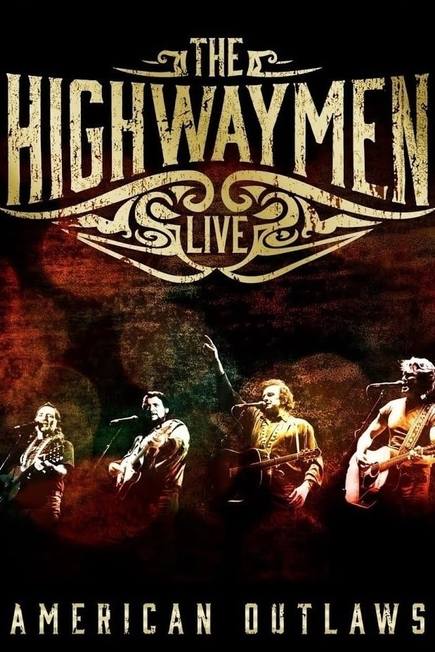 Ver The Highwaymen – Live: American Outlaws Online HD Español ()
