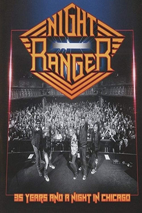 Night Ranger - 35 Years and a Night in Chicago (2017)