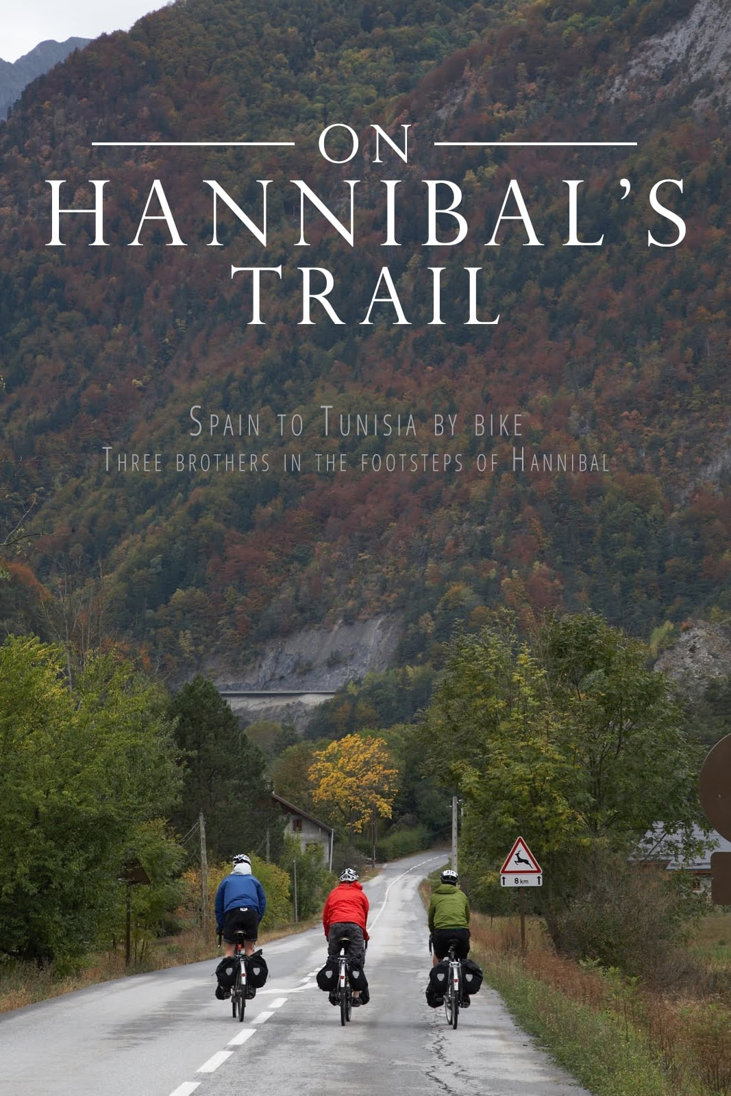 On Hannibal's Trail (2010)