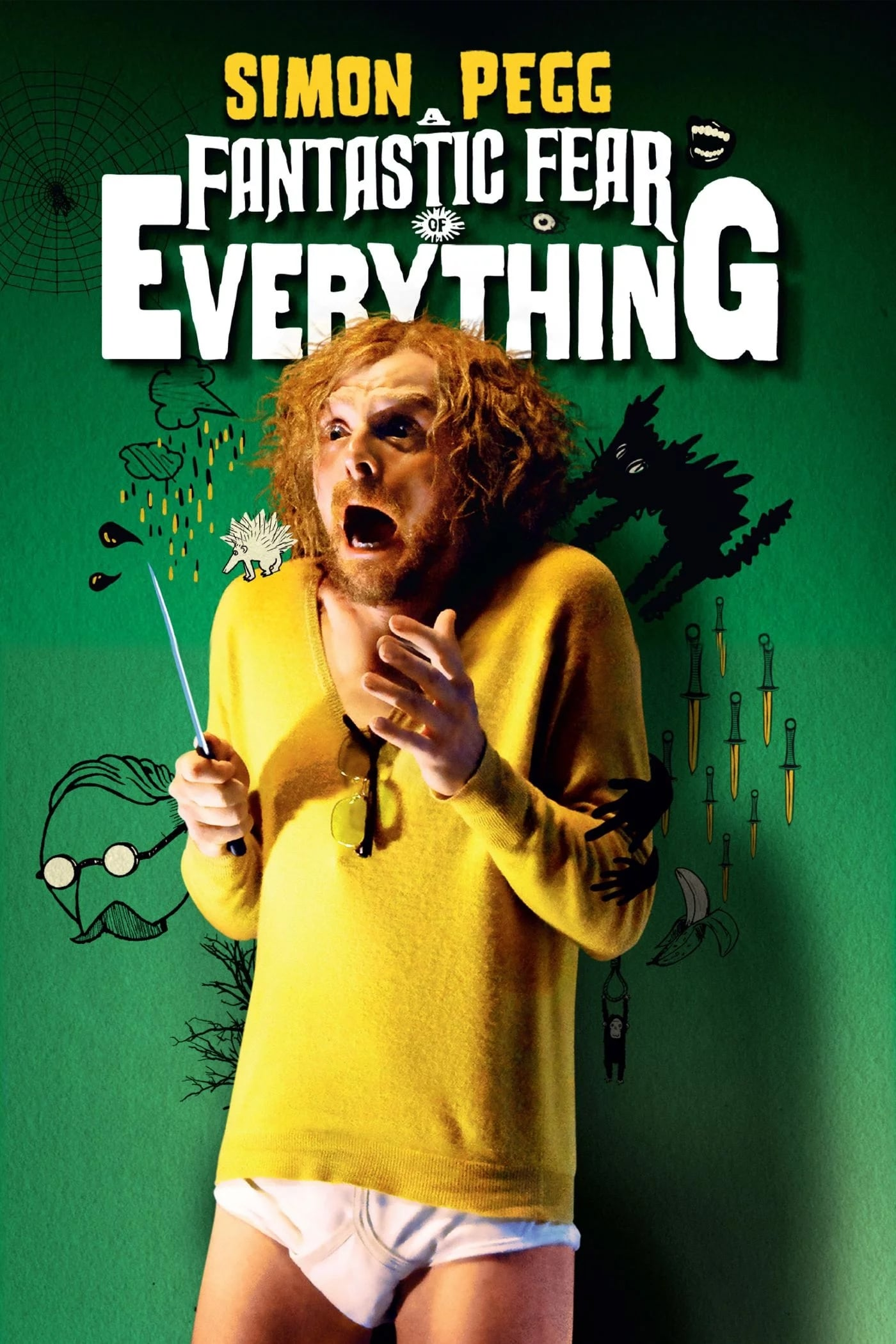A Fantastic Fear of Everything (2012)