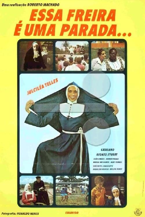 Essa Freira É Uma Parada (1977)