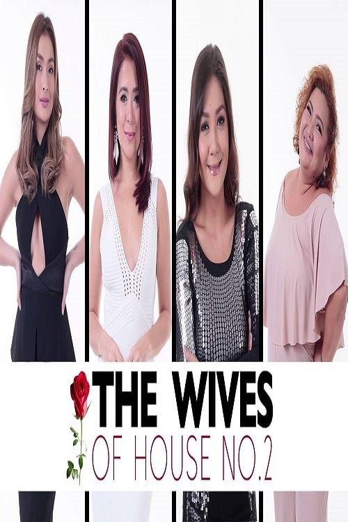 The Wives Of House No. 2 (2016)