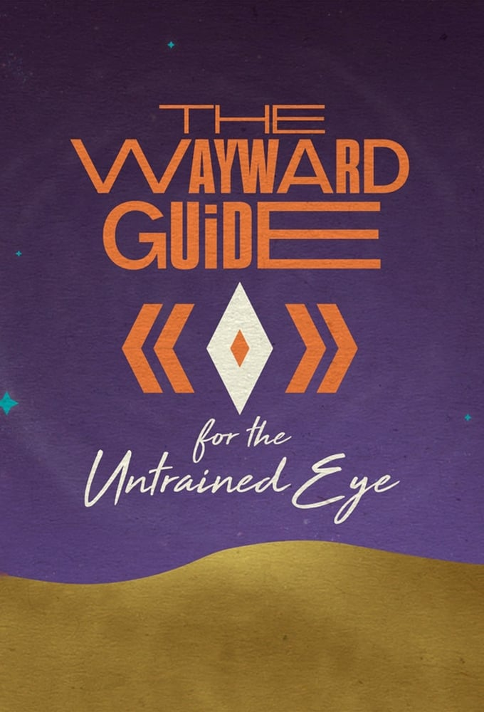 The Wayward Guide for the Untrained Eye TV Shows About Werewolf