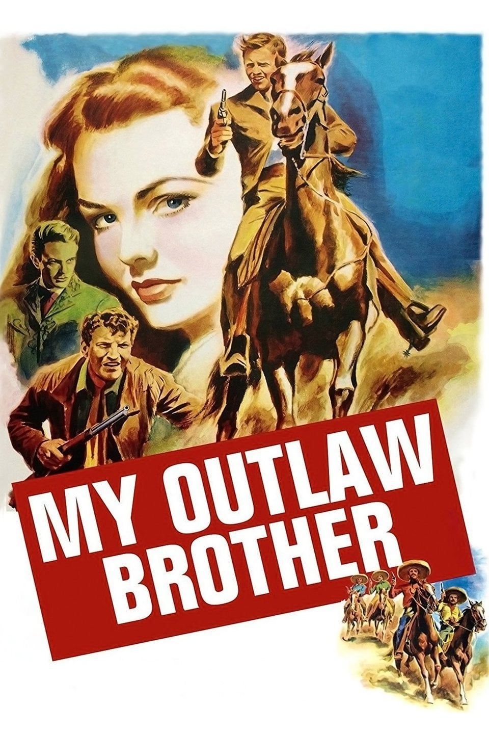 My Outlaw Brother on FREECABLE TV