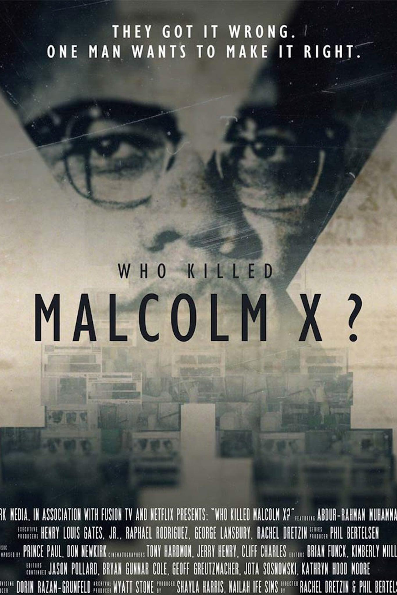 Who Killed Malcom X